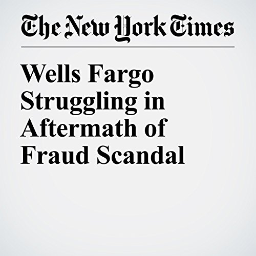 Wells Fargo Struggling in Aftermath of Fraud Scandal copertina