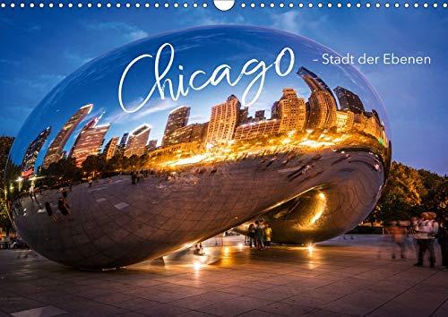 Chicago - Stadt der Ebenen (Wandkalender 2020 DIN A3 quer): Chicago eine tolle Stadt mit hoher EL, Chicago-River und einmaligen Wolkenkratzern (Monatskalender, 14 Seiten ) (CALVENDO Orte)