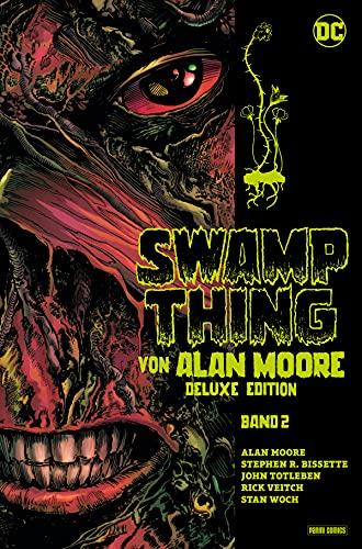 Swamp Thing von Alan Moore (Deluxe Edition) - Bd. 2 (von 3) (German Edition)