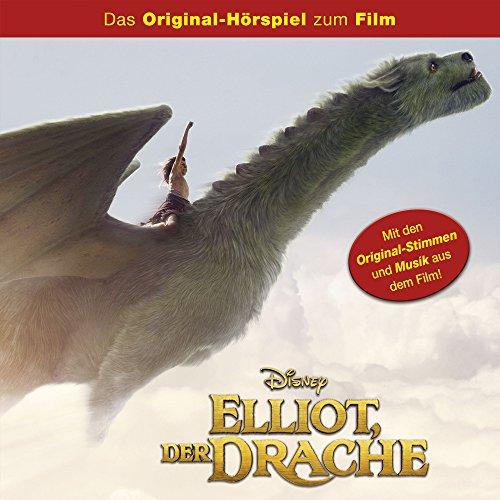 Elliot, der Drache (Das Original-Hörspiel zum Film)