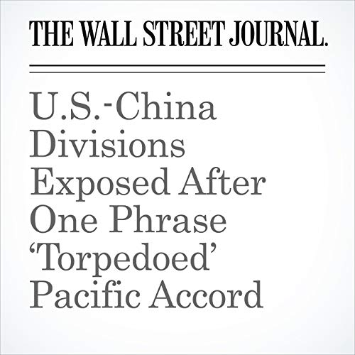 U.S.-China Divisions Exposed After One Phrase 'Torpedoed' Pacific Accord audiobook cover art