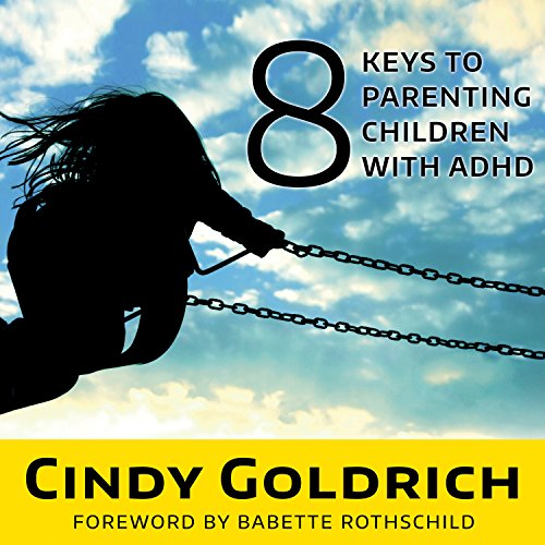 8 Keys to Parenting Children With ADHD audiobook cover art