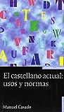 El castellano actual