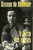 La force des choses tome 1 - Gallimard