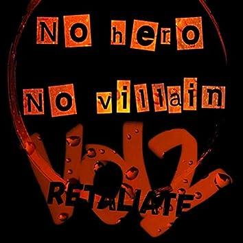 Retaliate, Vol. 2