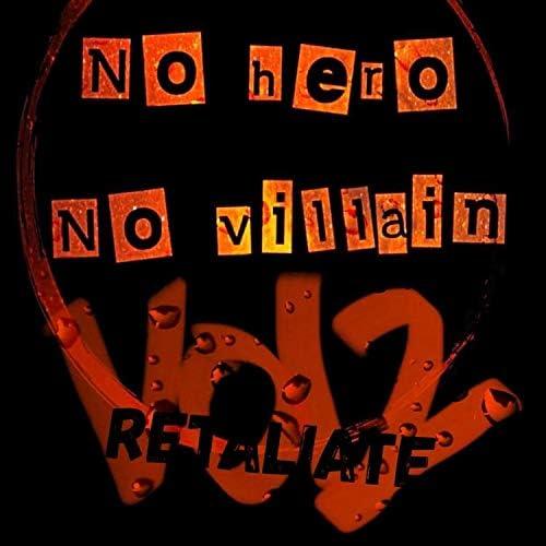No Hero No Villain