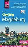 Reise Know-How CityTrip Magdeburg: Reiseführer mit Stadtplan und kostenloser Web-App