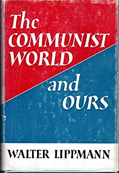 Hardcover The Communist World and Ours. Book