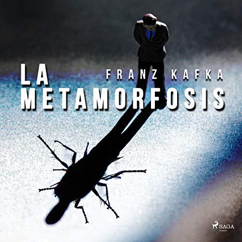 La Metamorfosis Audiobook By Franz Kafka cover art