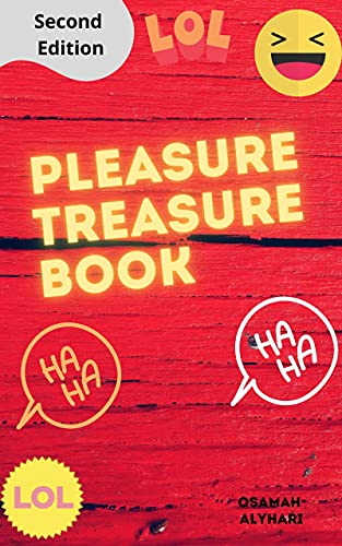 Pleasure treasure book Second Edition: amazing collection of funny jokes , riddles and facts