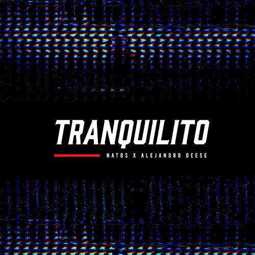 Tranquilito [Explicit]