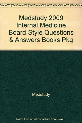 Medstudy 2009 Internal Medicine Board-Style Questions & Answers Books Pkg by MedStudy (2009-01-01)