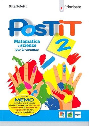 Postit. Matematica e scienze compiti per le vacanze. Per la Scuola media. Con ebook. Con espansione online (Vol. 2)