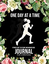 Fitness, Diet, Self Care & Weight Loss Journal for Christians: Daily Meal Planner, Wellness Diary Organizer & Activity Tracker With Bible Verses - ... Water Intake, Calorie etc. (7.44