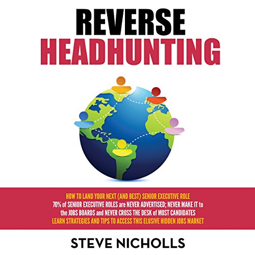Reverse Headhunting Audiobook By Steve Nicholls cover art