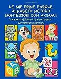 Le Mie Prime Parole Alfabeto Metodo Montessori con Animali Vocabolario Dizionario Italiano Inglese Norvegese...