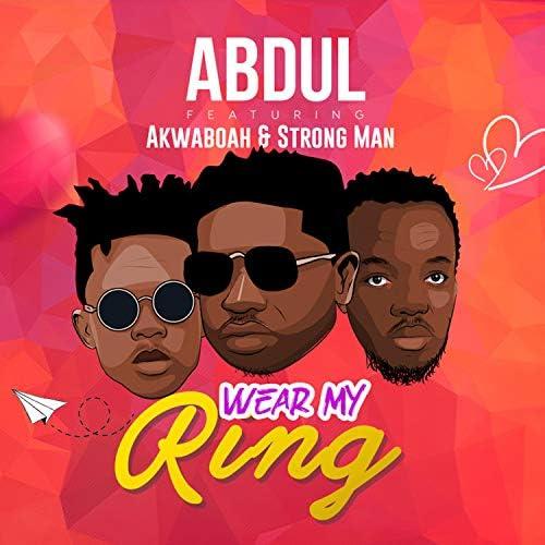 Abdul feat. Akwaboah & Strong Man