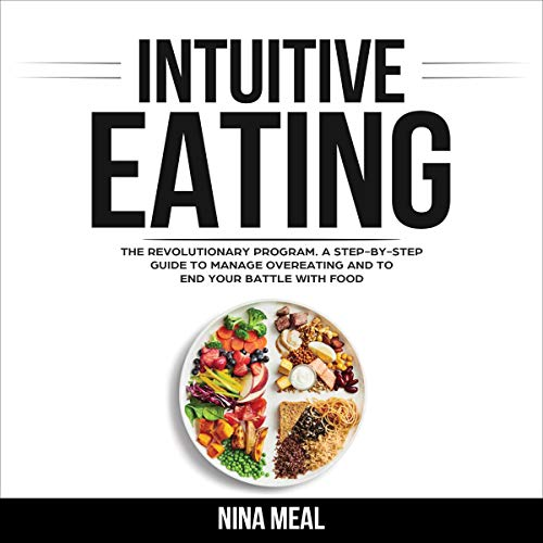 Intuitive Eating: The Revolutionary Program cover art