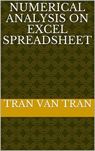 Numerical analysis on Excel spreadsheet (English Edition)