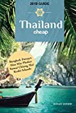 Thailand Cheap: The Alternative Guide Budget Travel in Bangkok, Chiang Mai, Phuket, Samui, Pattaya, Hua Hin, Krabi, and Surrounding Areas