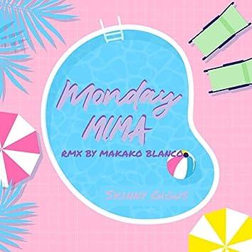 Monday Mima (Makako Blanco Remix)