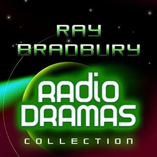 Ray Bradbury Radio Dramas cover art