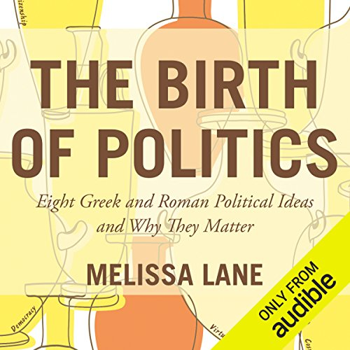 The Birth of Politics audiobook cover art
