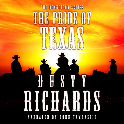 The Pride of Texas audiobook cover art
