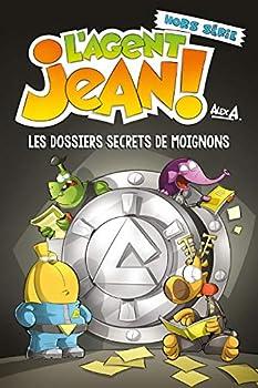Les dossiers secrets de Moignons - Book  of the L'agent Jean