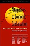 Alternatives to Economic Globalization (text only) 2nd edition by J.Cavanagh.J.Mander