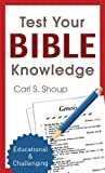 Test Your Bible Knowledge (Inspirational Book Bargains)