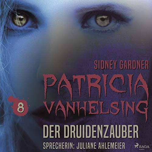 Der Druidenzauber     Patricia Vanhelsing 8              By:                                                                                                                                 Sidney Gardner                               Narrated by:                                                                                                                                 Juliane Ahlemeier                      Length: 2 hrs and 55 mins     Not rated yet     Overall 0.0