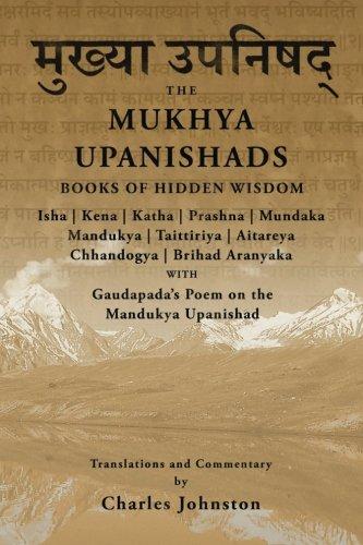 The Mukhya Upanishads: Books of Hidden Wisdom