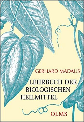 Lehrbuch der biologischen Heilmittel: 3 Bände.