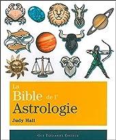 La Bible de l'Astrologie de Judy Hall