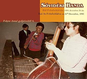 Bál Felsősófalván 1980.december 26-án (Fekete Antal gyűjtéseiből 6.)