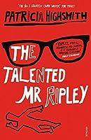 The Talented Mr Ripley (A Ripley Novel)