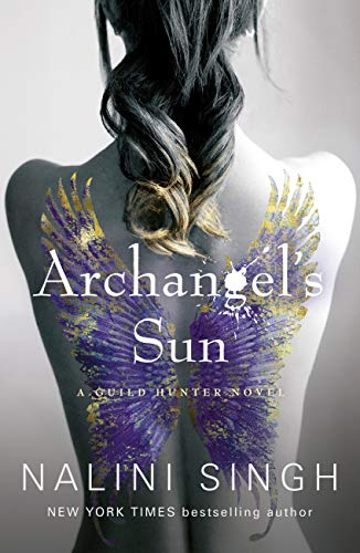 Archangel's Sun: Guild Hunter Book 13 (The Guild Hunter Series) (English Edition)