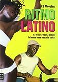 Ritmo Latino/ the Latin Beat (Spanish Edition) by Ed Morales (2006-10-15)