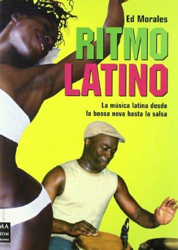Ritmo Latino/ the Latin Beat (Spanish Edition) by Ed Morales...