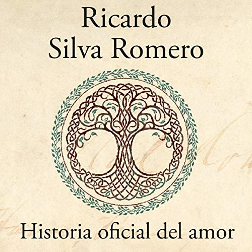 Historia oficial del amor [Official History of Love] audiobook cover art