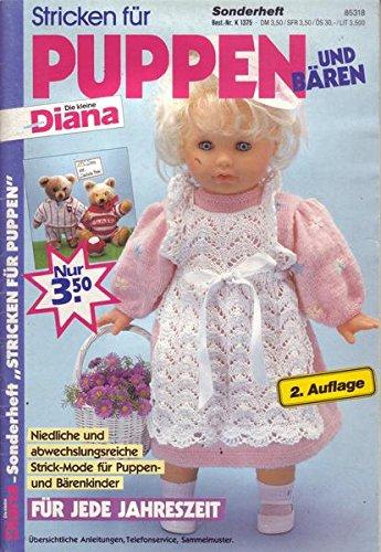 Diana Sonderheft Stricken für Puppen und Bären 2. Auflage