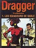 DRAGGER T1 . LES MANGEURS DE SABLE