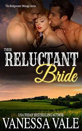 Their Reluctant Bride (Bridgewater Menage Series)