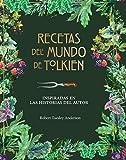 Recetas del mundo de Tolkien: Inspiradas en las historias del autor (Biblioteca...