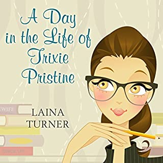 A Day in the Life of Trixie Pristine audiobook cover art
