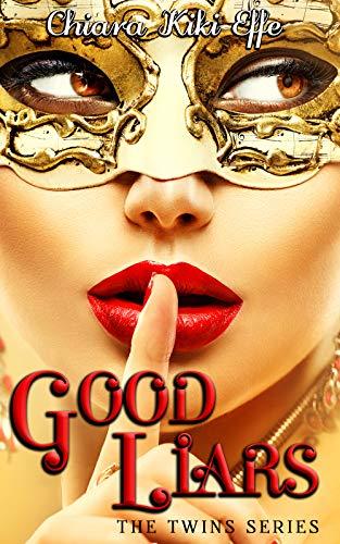 Good Liars: Tutti nascondono qualcosa. Tutti hanno uno scopo. Tutti mentono