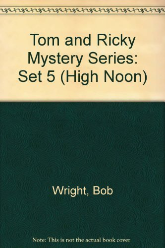 Tom and Ricky Mystery Series 5: The Secret Code Mystery, the Lost Highrider, the Silver Skateboard, the Garage Sale Mystery, the Gold Mine Mystery (High Noon S.)