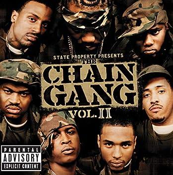 State Property Presents The Chain Gang Vol II