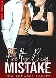 Pretty Big Mistake / Sa Plus Grande Erreur: New Romance Adulte (French Edition)